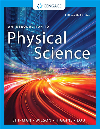 An Introduction to Physical Science 15th edition eTextbook by James Shipman, Jerry D. Wilson, Charles A. Higgins, Bo Lou