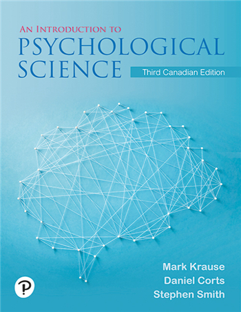 An Introduction to Psychological Science, 3rd Canadian Edition eTextbook by Mark Krause; Daniel Corts; Stephen Smith