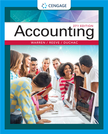 Accounting 27th Edition eTextbook by Warren, Reeve, Duchac