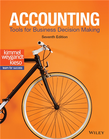 Accounting: Tools for Business Decision Making, 7th Edition eTextbook by Kimmel, Weygandt, Kieso