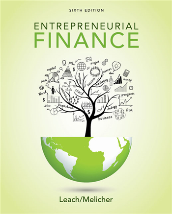 Entrepreneurial Finance 6th Edition eTextbook by J. Chris Leach, Ronald W. Melicher