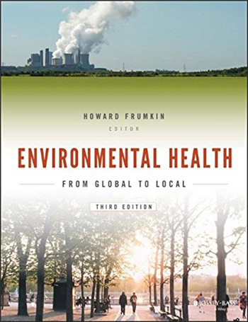Environmental Health: From Global to Local, 3rd Edition eTextbook by Howard Frumkin