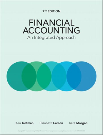 Financial Accounting: An Integrated Approach 7th Edition eTextbook by Trotman, Carson, Morgan