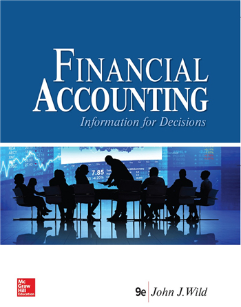Financial Accounting: Information for Decisions 9th Edition eTextbook by John Wild