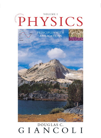 Physics: Principles With Applications, 7th edition eTextbook by Douglas C. Giancoli