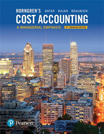 Horngren's Cost Accounting: A Managerial Emphasis, 8th Canadian Edition