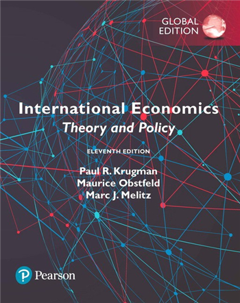 International Economics: Theory and Policy, 11th Global Edition eTextbook by Paul R. Krugman, Maurice Obstfeld, Marc Melitz