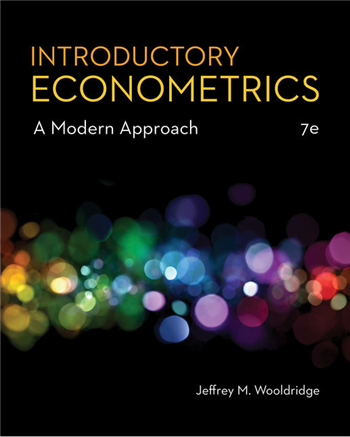 Introductory Econometrics: A Modern Approach, 7th Edition eTextbook by Jeffrey M. Wooldridge