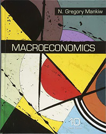 Macroeconomics 10th Edition eTextbook by N. Gregory Mankiw