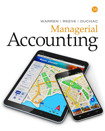 Managerial Accounting, 14th Edition eTextbook by Warren, Reeve, Duchac