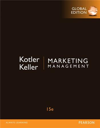 Marketing Management, 15th Global Edition eTextbook by Kotler, Keller