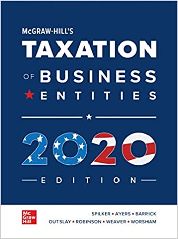McGraw-Hill's Taxation of Business Entities 2020 Edition 11th Edition