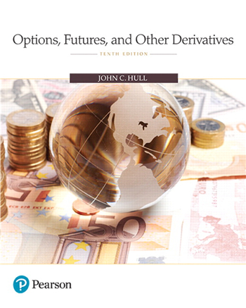 Options, Futures, and Other Derivatives, 10th Edition eTextbook by John C. Hull