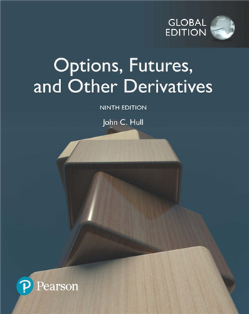 Options, Futures and Other Derivatives, Global Edition, 9th Edition eTextbook by John C. Hull