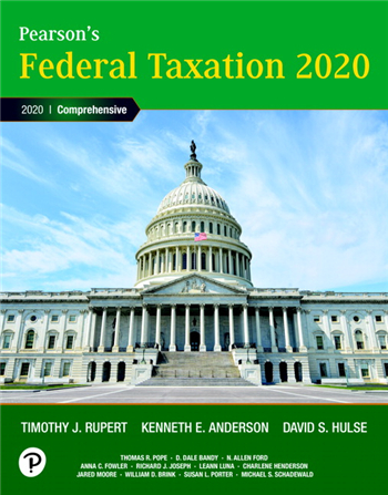 Pearson's Federal Taxation 2020 Comprehensive, 33rd Edition eTextbook by Rupert, Anderson, Hulse