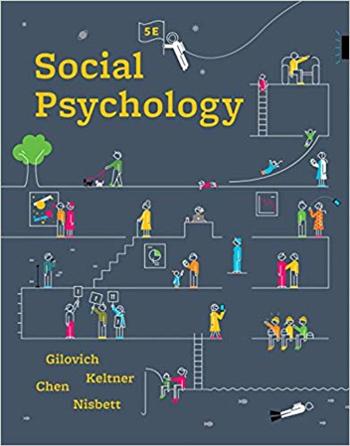 Social Psychology 5th Edition eTextbook by Gilovich, Keltner, Chen, Nisbett