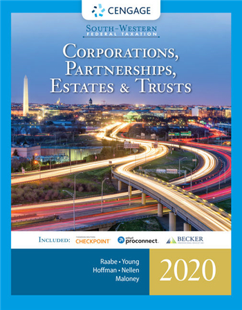 South-Western Federal Taxation 2020: Corporations, Partnerships, Estates and Trusts 43rd Edition
