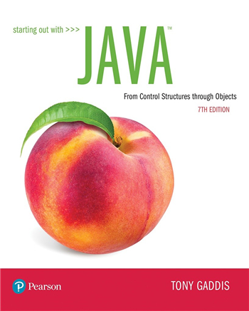 Starting Out with Java: From Control Structures through Objects, 7th Edition eTextbook by Tony Gaddis