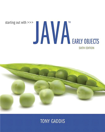 Starting Out with Java: Early Objects 6th Edition eTextbook by Tony Gaddis