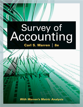 Survey of Accounting (Accounting I) 8th Edition eTextbook by Carl S. Warren