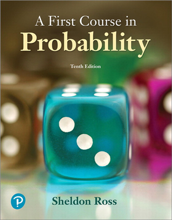 A First Course in Probability 10th Edition eTextbook by Sheldon Ross