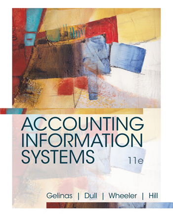 Accounting Information Systems, 11th Edition eTextbook by Gelinas, Dull, Wheeler, Hill