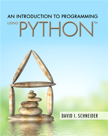 An Introduction to Programming Using Python eTextbook by David I. Schneider