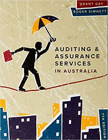 Auditing & Assurance Services in Australia 7th Edition by Grant Gay, Roger Simnett