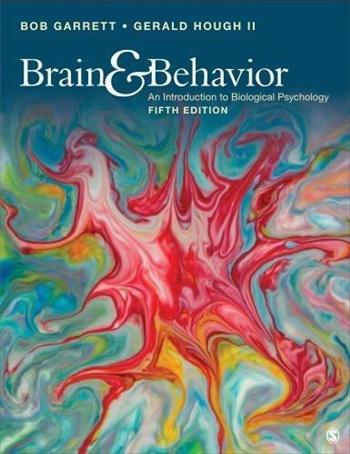 Brain & Behavior: An Introduction to Behavioral Neuroscience 5th Edition