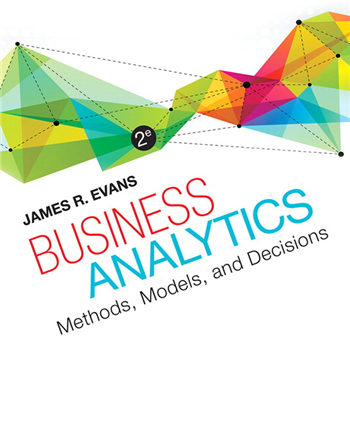 Business Analytics, 2nd Edition eTextbook by James R. Evans