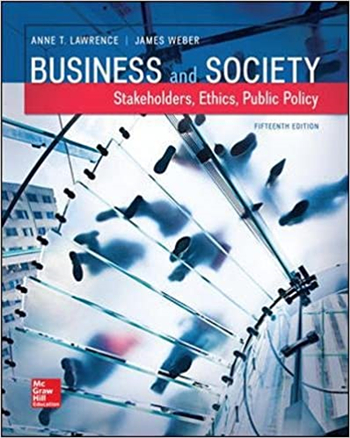 Business and Society: Stakeholders, Ethics, Public Policy, 15th Edition