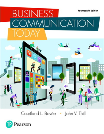 Business Communication Today, 14th Edition by Bovee, Thill