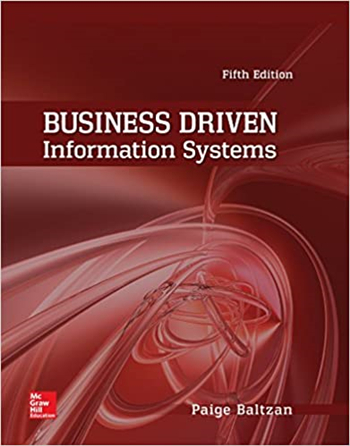 Business Driven Information Systems, 5th Edition by Baltzan, Phillips