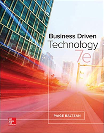 Business Driven Technology 7th Edition eTextbook by Baltzan