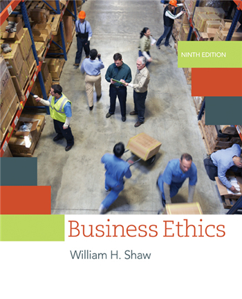 Business Ethics: A Textbook with Cases 9th Edition eTextbook by William H. Shaw