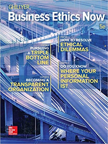 Business Ethics Now 5th Edition eTextbook by Ghillyer