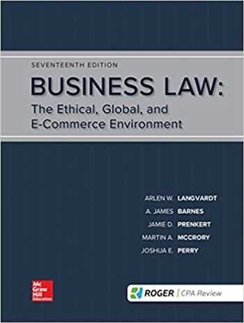 Business Law: The Ethical, Global, and E-Commerce Environment, 17th Edition