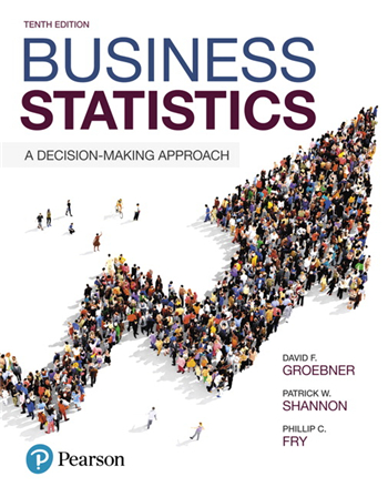 Business Statistics: A Decision-Making Approach, 10th Edition