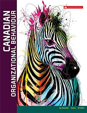 Canadian Organizational Behaviour 10th Edition by Steven McShane, Kevin Tasa