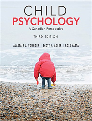 Child Psychology: A Canadian Perspective, 3rd Edition