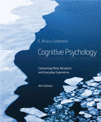 Cognitive Psychology: Connecting Mind, Research, and Everyday Experience 4th Edition