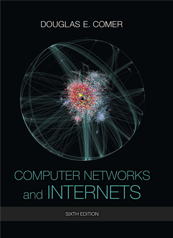 Computer Networks and Internets 6th Edition eTextbook by Douglas E. Comer