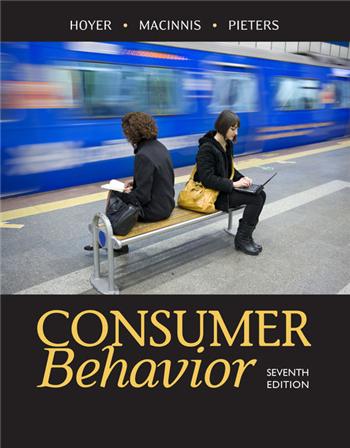 Consumer Behavior 7th Edition by Wayne D. Hoyer, Deborah J. Macinnis, Rik Pieters