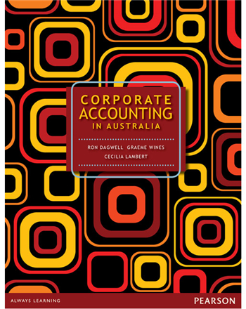 Corporate Accounting In Australia eTextbook by Ron Dagwell, Graeme Wines, Cecilia Lambert