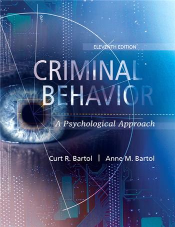 Criminal Behavior: A Psychological Approach 11th Edition