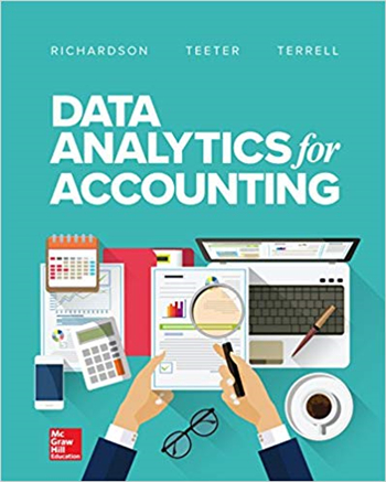Data Analytics for Accounting 1st Edition eTextbook by Richardson, Terrell, Teeter