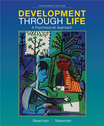 Development Through Life: A Psychosocial Approach, 13th Edition