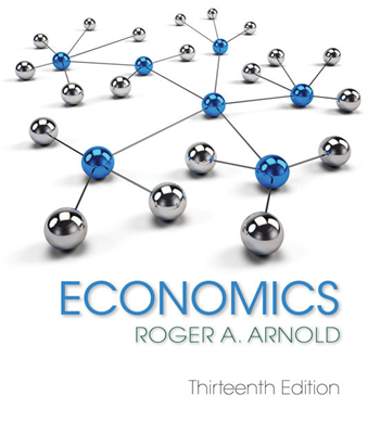 Economics 13th Edition eTextbook by Roger A. Arnold