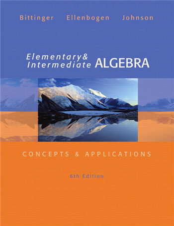 Elementary and Intermediate Algebra: Concepts and Applications 6th Edition