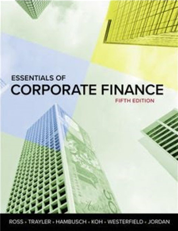 Essentials of Corporate Finance 5th Edition